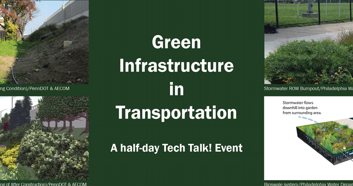 POSTPONED DUE TO WEATHER: Tech Talk! Green Infrastructure in Transportation