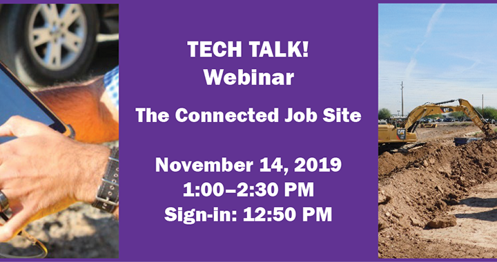 TECH TALK! Webinar: The Connected Job Site