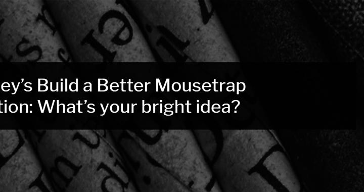 Build a Better Mousetrap Competition 2020