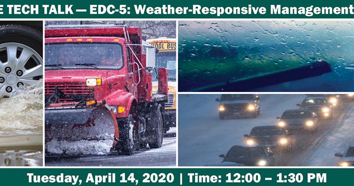 EDC-5: Weather-Responsive Management Strategies