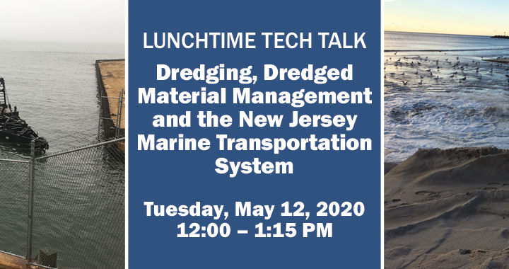 Dredging, Dredged Material Management, and the New Jersey Marine Transportation System