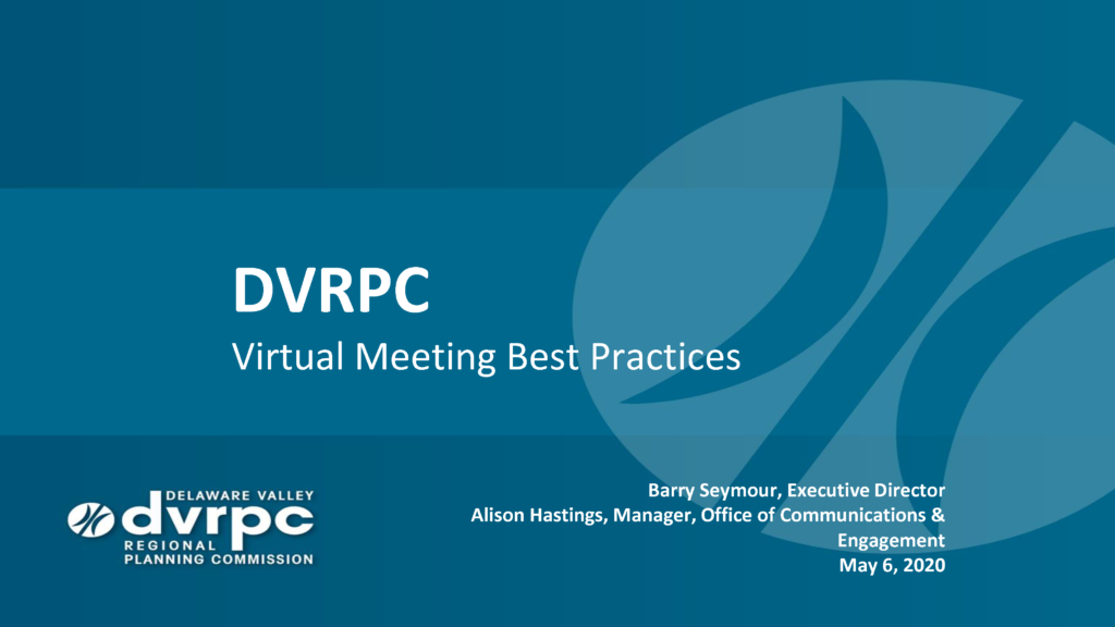 Virtual Meeting Best Practices by DVRPC