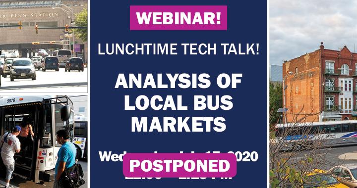 Analysis of Local Bus Markets Webinar (POSTPONED)