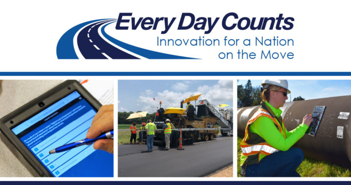 FHWA Announces Every Day Counts (EDC-6) Innovation Areas
