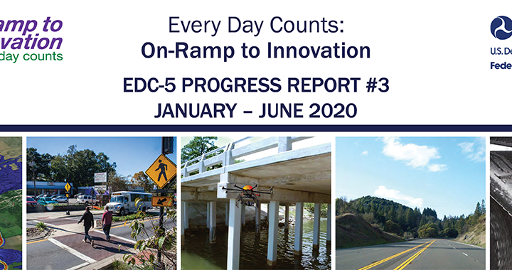 Federal Highway Administration Releases Third EDC-5 Progress Report