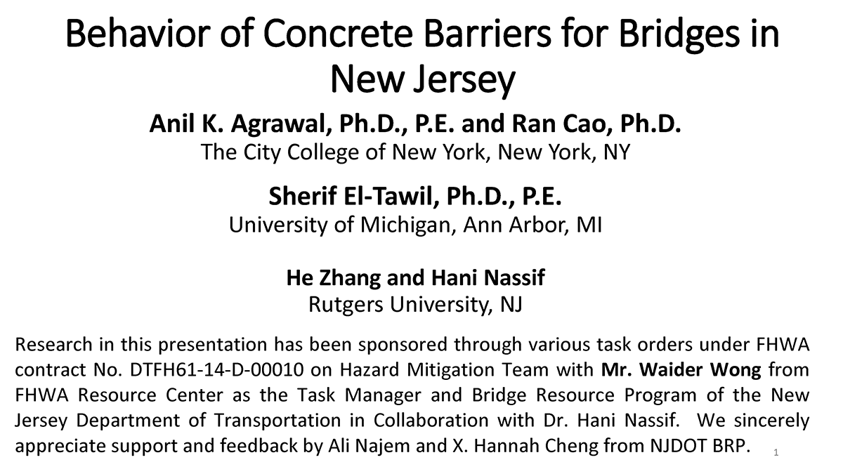 Behavior of Concrete Barriers for Bridges in New Jersey, Anil Agrawal, PhD