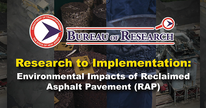 Research to Implementation:  Environmental Impacts of Reclaimed Asphalt Pavement