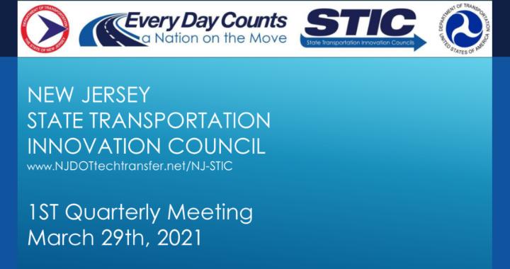 NJ STIC 1st Quarter 2021 Meeting