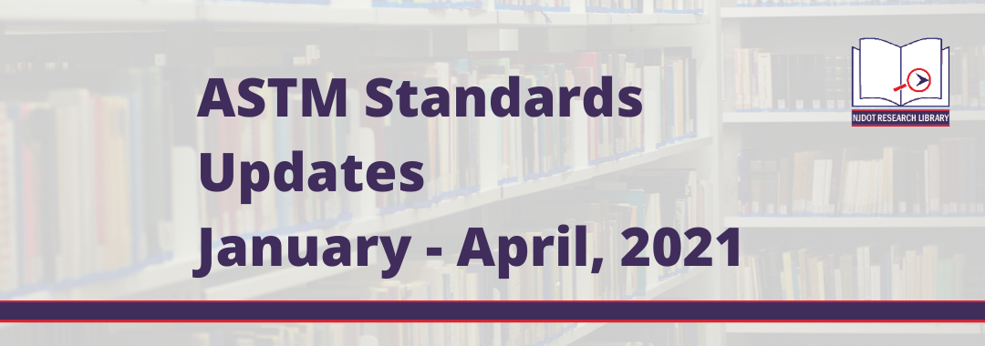 Image reads: ASTM Standards Updates, January to April, 2021.