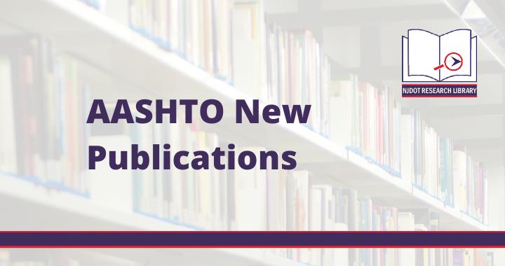 Image Reads: AASHTO New Publications