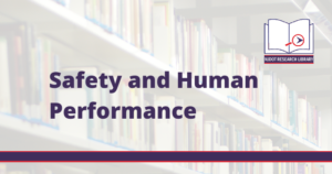 Image reads: Safety and Human Performance
