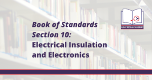 Image Reads: Book of Standards Section 10: Electrical Insulation and Electronics