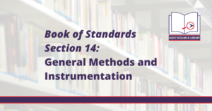 Image Reads: Book of Standards Section 14: General Methods and Instrumentation