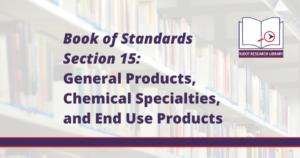Image Reads: Book of Standards Section 15: General Products, Chemical Specialities, and End Use Products