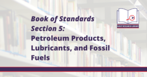 Image Reads: Book of Standards Section 5: Petroleum Products, Lubricants, and Fossil Fuels