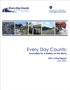 Image Reads: Every Day Counts: Innovation for a Nation on the Move, EDC-5 Final Report, April 2021