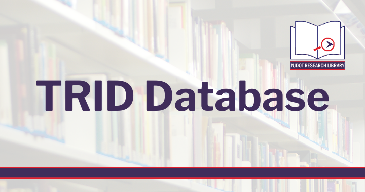NJDOT Research Library TRID Database