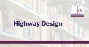 Image reads: Highway Design