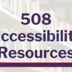 Image reads: 508 Accessibility Resources